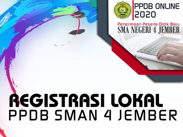 Registrasi Lokal Peserta Didik Baru 2020 SMAN 4 Jember
