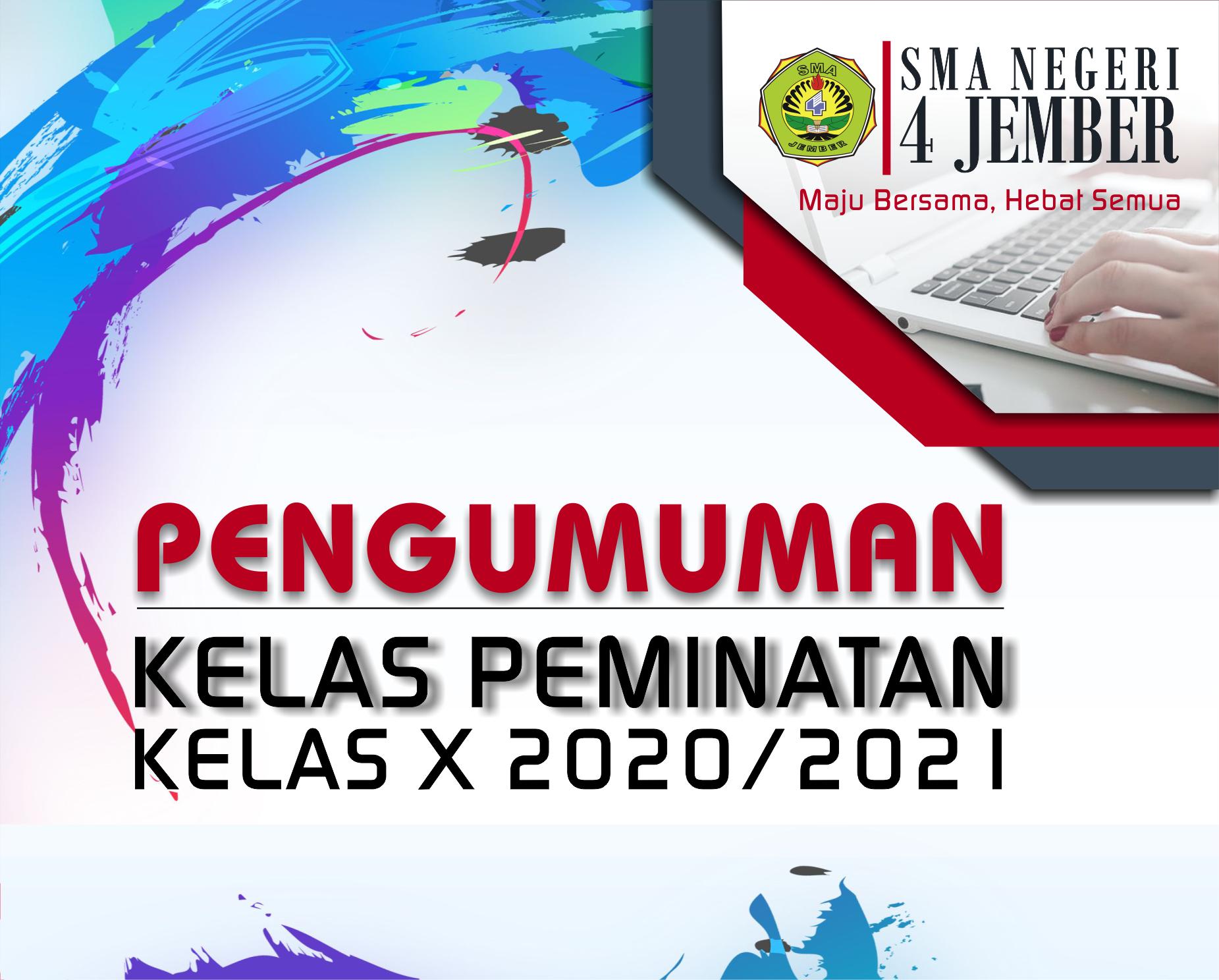 Pengumuman Penetapan Peminatan Kelas X Tahun 2020/2021